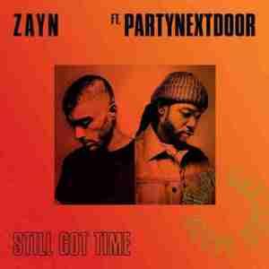 Zayn - Still Got Time ft PartyNextDoor